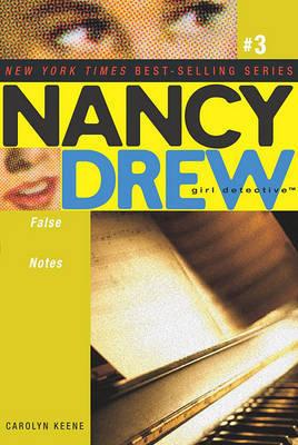 Nancy Drew: False Notes by Carolyn Keene