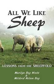 All We Like Sheep by Marilyn Wentz