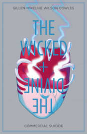 The Wicked + The Divine Volume 3: Commercial Suicide by Kieron Gillen