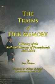 The Trains of Our Memory by Peter Osborne