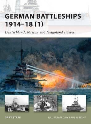 German Battleships 1914-18: v. 1 by Gary Staff image