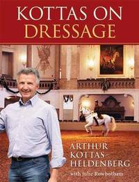 Kottas on Dressage by Arthur Kottas-Heldenberg image