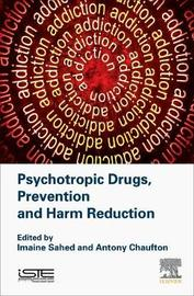 Psychotropic Drugs, Prevention and Harm Reduction