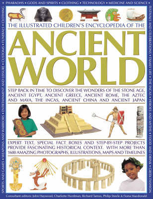 Illustrated Children's Encyclopedia of the Ancient World by John Haywood