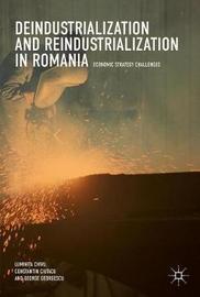 Deindustrialization and Reindustrialization in Romania by Luminita Chivu