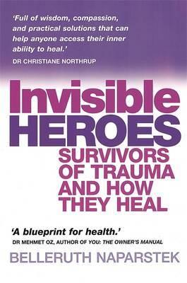 Invisible Heroes by Belleruth Naparstek image