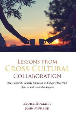 Lessons from Cross-Cultural Collaboration by Eloise Hockett image