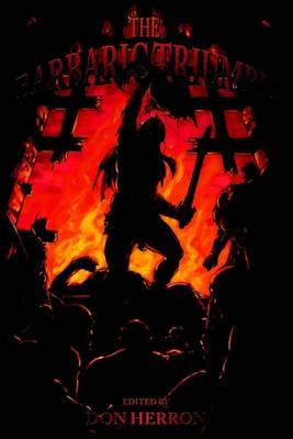 The Barbaric Triumph by Don Herron