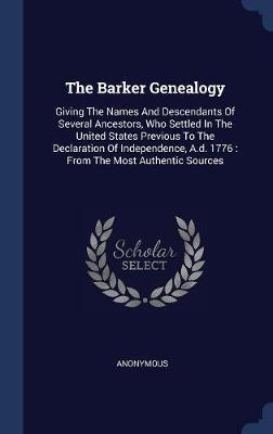 The Barker Genealogy by * Anonymous image