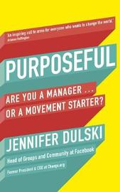 Purposeful by Jennifer Dulski