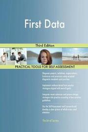 First Data Third Edition by Gerardus Blokdyk image
