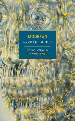 Moderan by David R. Bunch