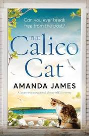 The Calico Cat by Amanda James