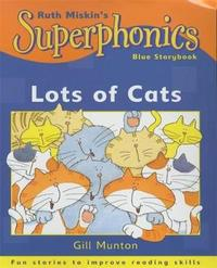 Superphonics: Blue Storybook: Lots Of Cats by Gill Munton image