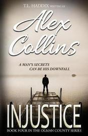 Injustice by Alex Collins