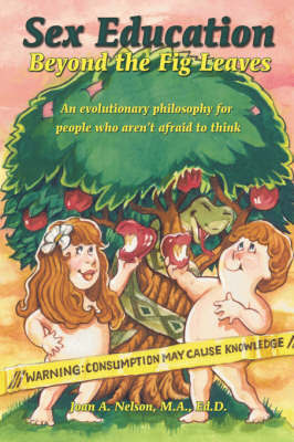 Sex Education Beyond The Fig Leaves by Joan Nelson image