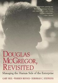Douglas McGregor, Revisited by Gary Heil