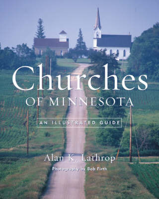 Churches of Minnesota by Alan K Lathrop image