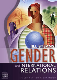 Gender and International Relations: Issues, Debates and Future Directions by Jill Steans image
