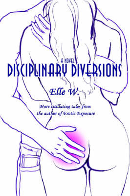 Disciplinary Diversions by Elle W image