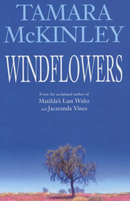 Windflowers by Tamara McKinley