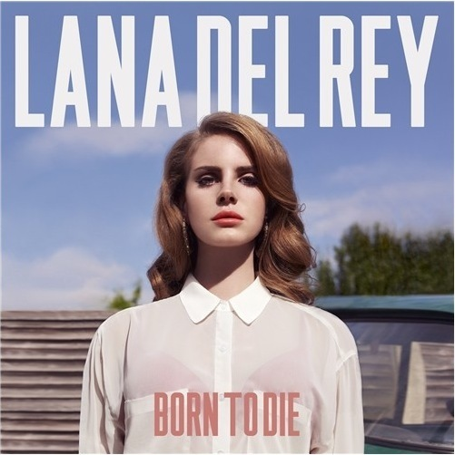 Born To Die [Deluxe Edition] by Lana Del Rey
