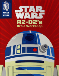 Star Wars R2-D2 Construction Book by Star Wars