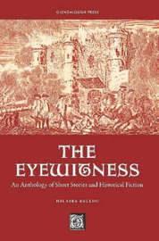 The Eyewitness: An Anthology of Short Stories & Historical Fiction by Hilaire Belloc