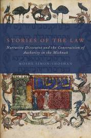Stories of the Law by Moshe Simon-Shoshan