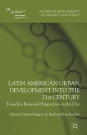 Latin American Urban Development into the Twenty First Century