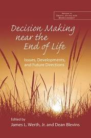 Decision Making near the End of Life