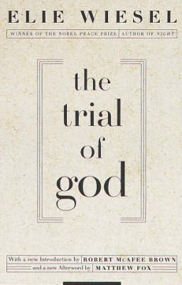 Trial Of God by Elie Wiesel