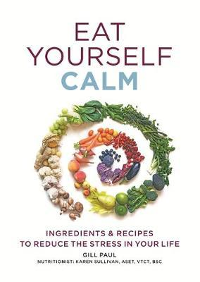 Eat Yourself Calm by Gill Paul image
