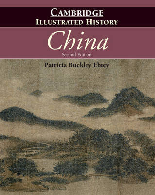 The Cambridge Illustrated History of China by Patricia Buckley Ebrey image