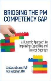 Bridging the PM Competency Gap by Loredana Abramo
