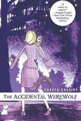 The Accidental Werewolf by Dakota Cassidy