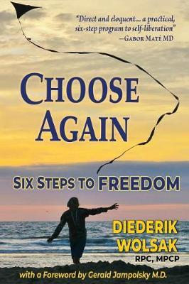 Choose Again by Diederik J Wolsak image