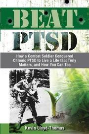 Beat PTSD by Kevin Lloyd-Thomas image