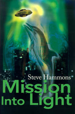 Mission Into Light by Steve Hammons image