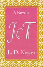 JCT: A Novella by L. D. Keyser image