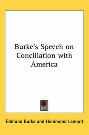 Burke's Speech on Conciliation with America by Edmund Burke image