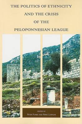 The Politics of Ethnicity and the Crisis of the Peloponnesian League image