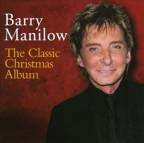 The Classic Christmas by Barry Manilow image