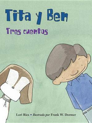 Tita y Ben: Three Stories by Lori Ries image