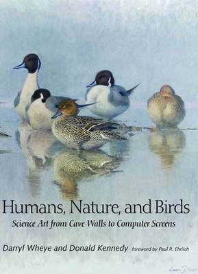 Humans, Nature, and Birds by Darryl Wheye