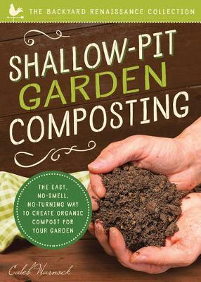 Shallow-Pit Garden Composting by Caleb Warnock