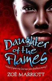 Daughter of the Flames by Zoe Marriott image