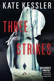 Three Strikes by Kate Kessler image