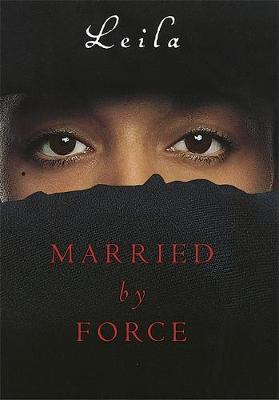 Married By Force by Leila image