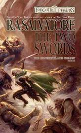 Forgotten Realms: The Two Swords (Hunter's Blades #3) by R.A. Salvatore